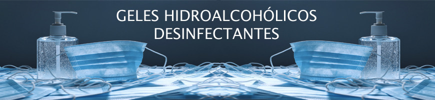 Geles desinfectantes hidroalcohólicos coronavirus